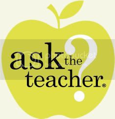 Ask the Teacher Tuesday